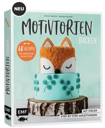 Motivtorten Backen Backbuch Fondant Rezept Anleitung Tutorial Emma's Lieblingsstücke