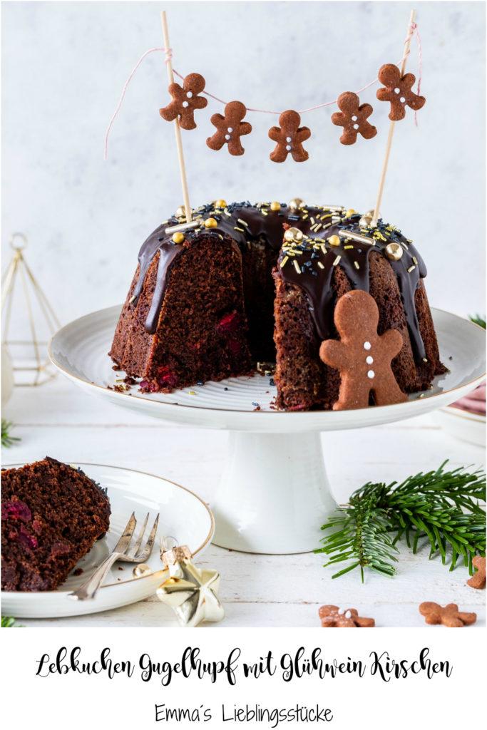 Leckeres Rezept für einen Lebkuchen Gugelhupf mit Glühweinkirschen lecker backen Weihnachten Schokolade #chocolate #bundtcake #christmas #gugelhupf #rührkuchen #kirschen Emmas Lieblinsstücke