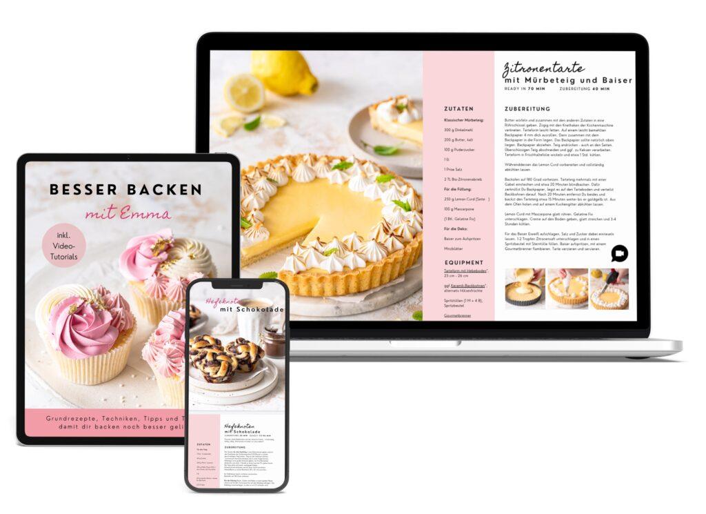 Besser Backen mit Emma ebook. Tipps, Tricks, Grundrezepte und Videotutorials von Emmas Lieblingsstücke